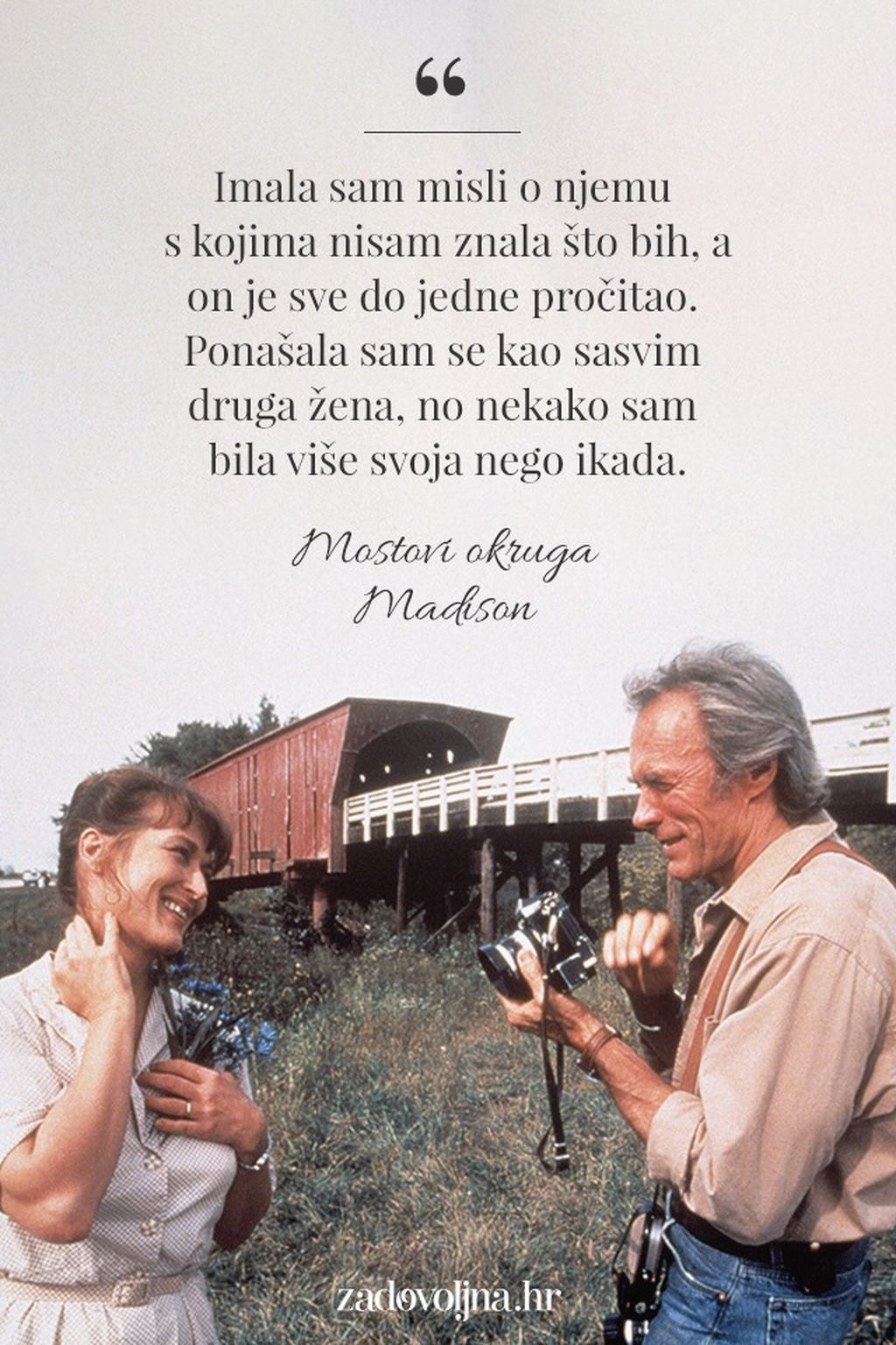 Citat iz filma \'Mostovi okruga Madison\'
