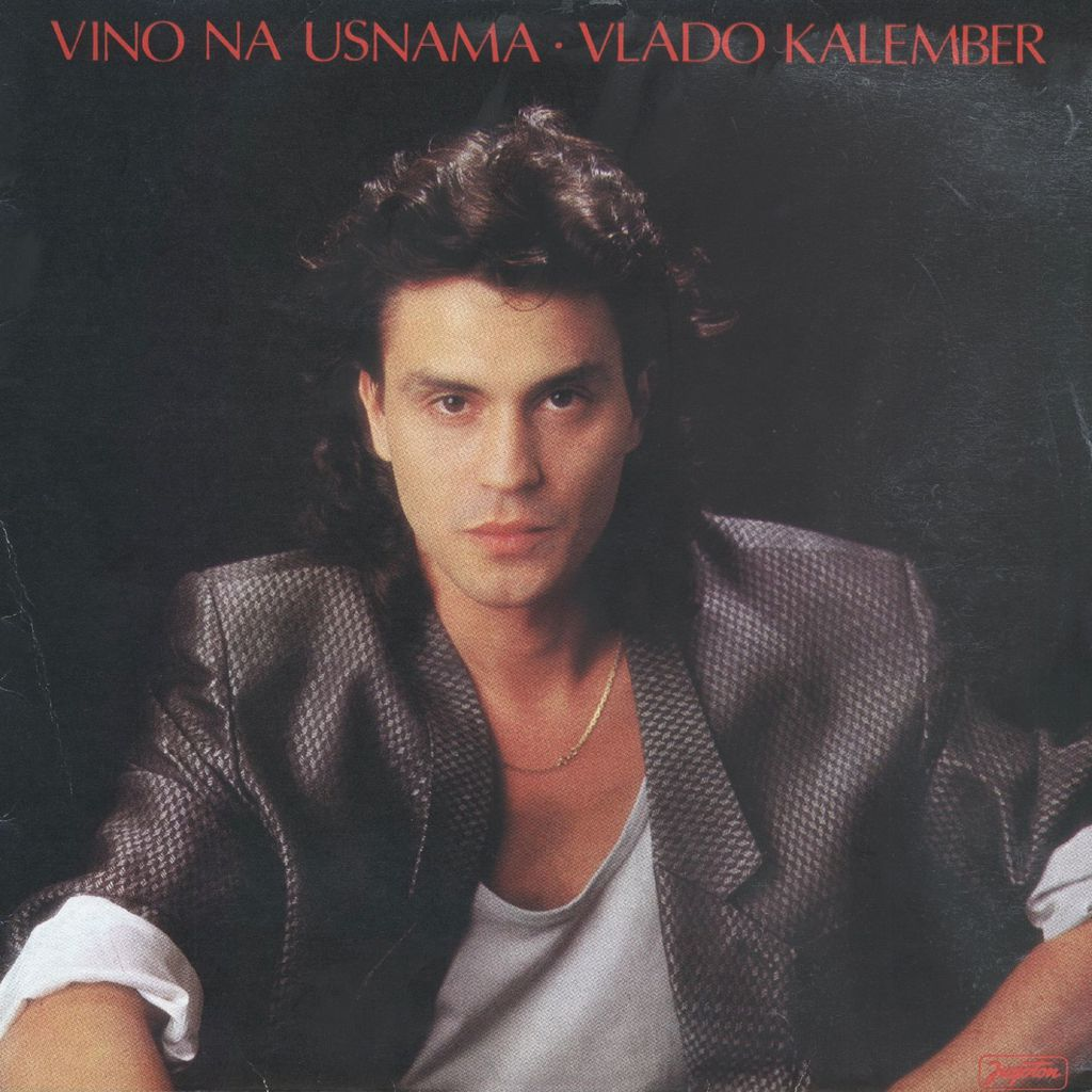 Vlado Kalember na naslovnici albuma Vino na usnama iz 1988.