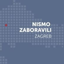 Nismo zaboravili - Zagreb, lokalni izbori 2017. - 3