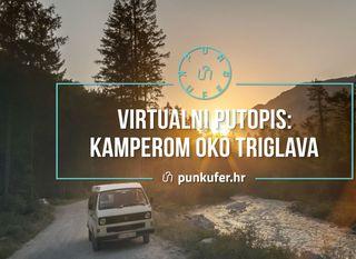 Virtualni putopis: Kamperom oko Triglava