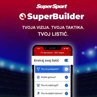 SuperSport - SuperBuilder - Liga prvaka 4