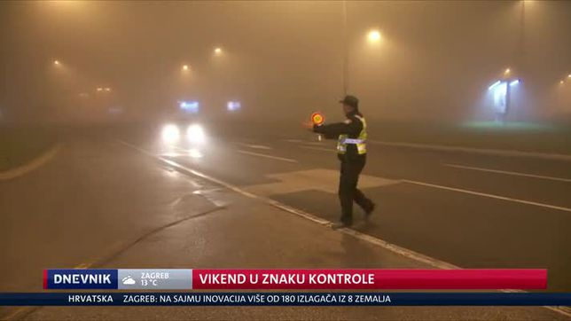 Vikend u znaku kontrole (Video: Dnevnik Nove TV)