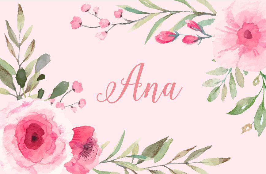 Ana je jedno je od najpopularnijih imena na svijetu