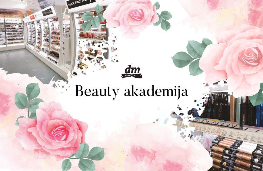 dm Beauty akademija