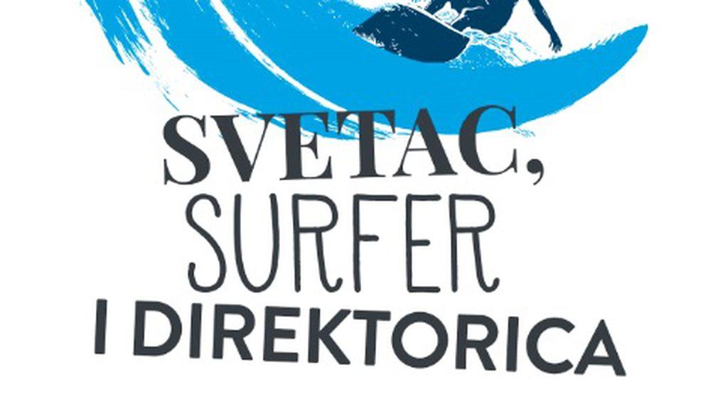Naslovnica knjige Svetac, surfer i direktorica